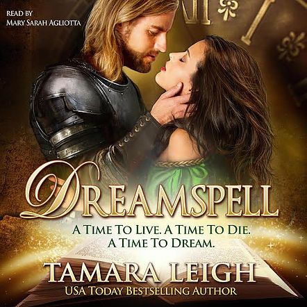Fun medieval time travel: Dreamspell by Tamara Leigh