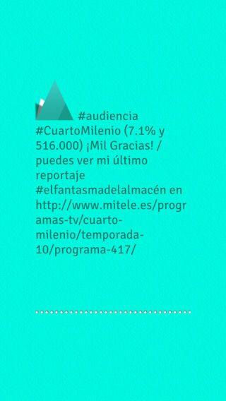 audiencia #CuartoMilenio (7.1% y 516.000) ¡Mil Gracias! / puedes ver ...