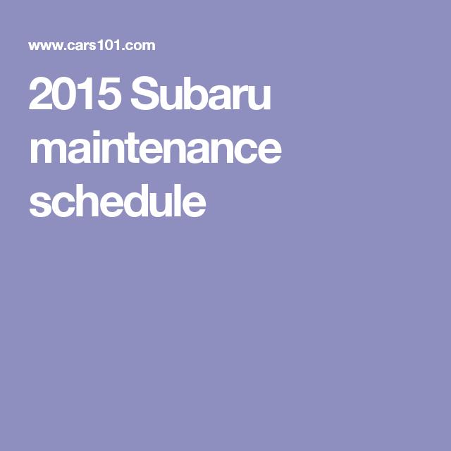 2015 subaru impreza recommended maintenance schedule