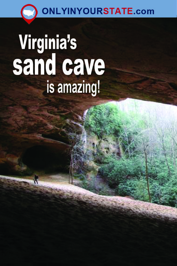 Most People Have No Idea There's A Massive Sand Cave In Virginia…And It's Stunning