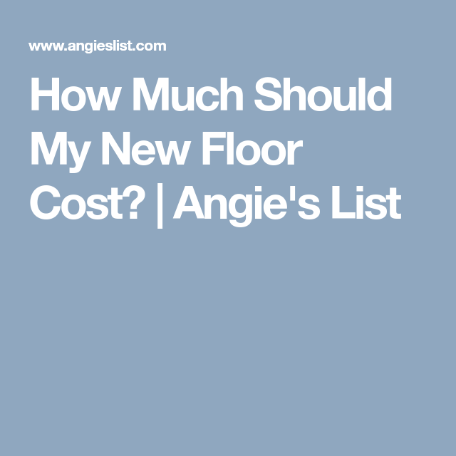 How Much Should My New Floor Cost?