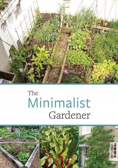 6d8d4cd364b8d092eeb08ccbd04caa23 - The Minimalist Gardener Low Impact No Dig Growing Patrick Whitefield