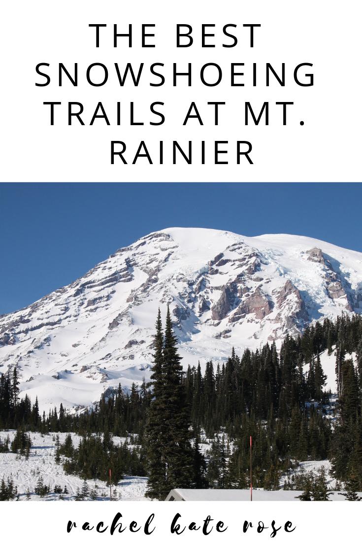the best snowshoeing trails at mt rainier rainier