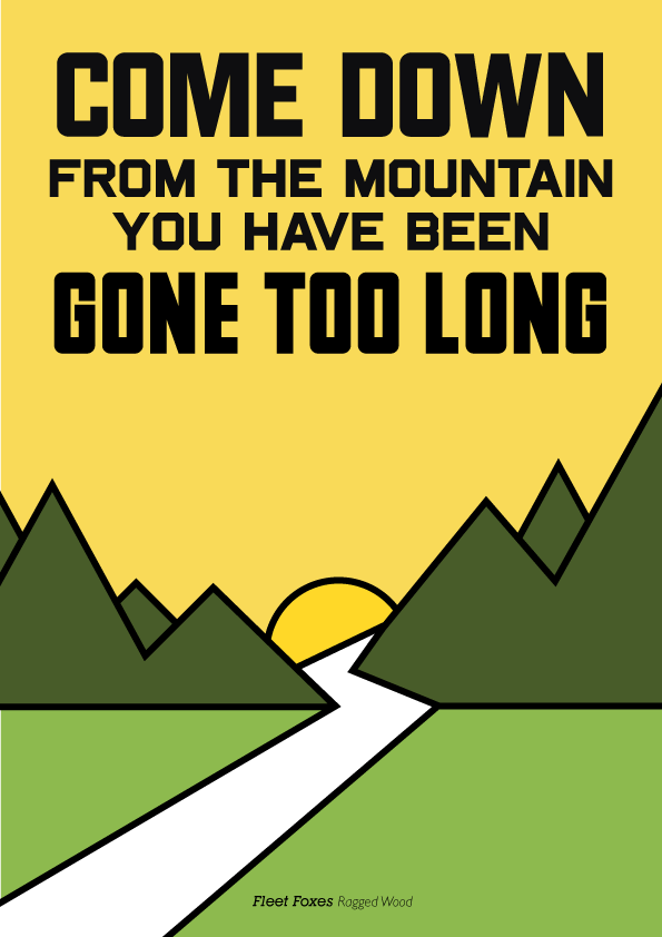 Lyric crystal mountain lyrics : 25 Creative Posters With Memorable Quotes From Music Lyrics ...