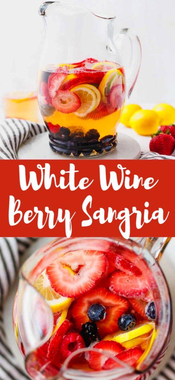 Summer White Wine Berry Sangria Easy Sangria Recipes Sangria Recipes Summer Sangria Recipes