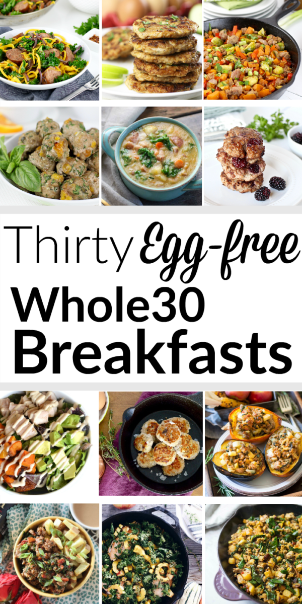30 Egg Free Whole30 Breakfasts The Real Food Dietitians Whole 30 Breakfast Whole Food Recipes Healthy Breakfast Recipes