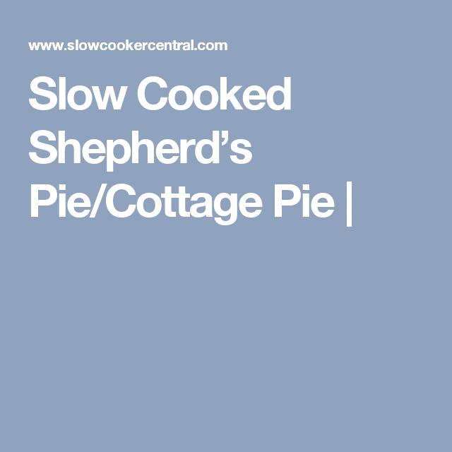 Slow Cooked Shepherd's Pie/Cottage Pie |