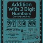 Addition With 2 Digit Numbers Math Games, Activities and Lesson Plans  This 23-page game package visually demonstrates to students that addition is... $