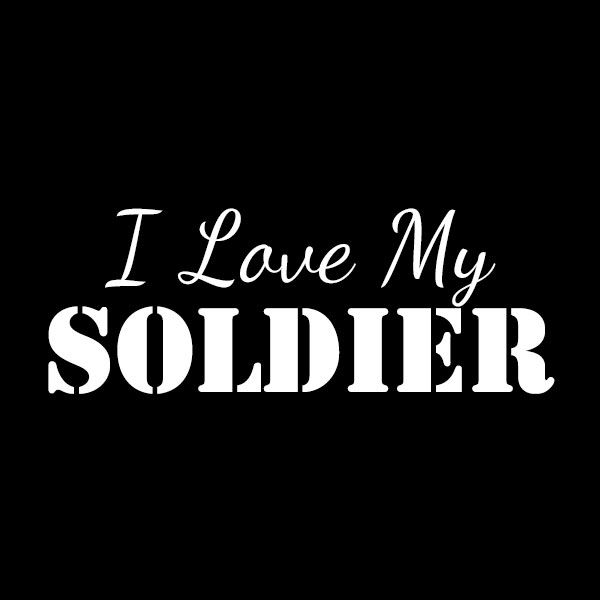 I Love My Soldier Soldier Love Army Mom Quotes Army Quotes