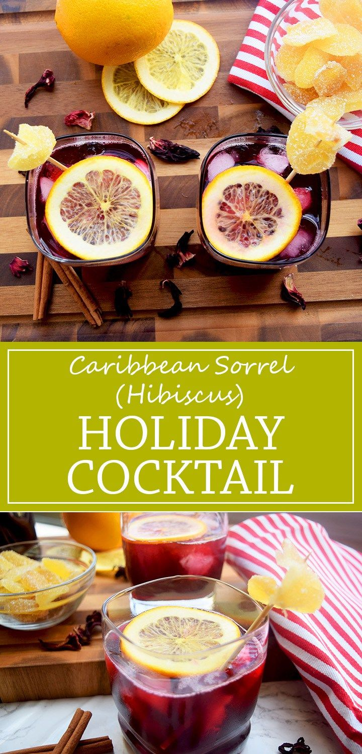 Caribbean Sorrel (Hibiscus) Holiday Cocktail- A traditional Caribbean holiday cocktail drink mixed with rum, cinnamon and other spices, then garnished with candied ginger.
