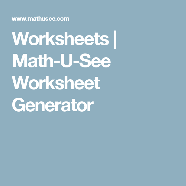 worksheets  mathusee worksheet generator  homeschooling  worksheets  mathusee worksheet generator