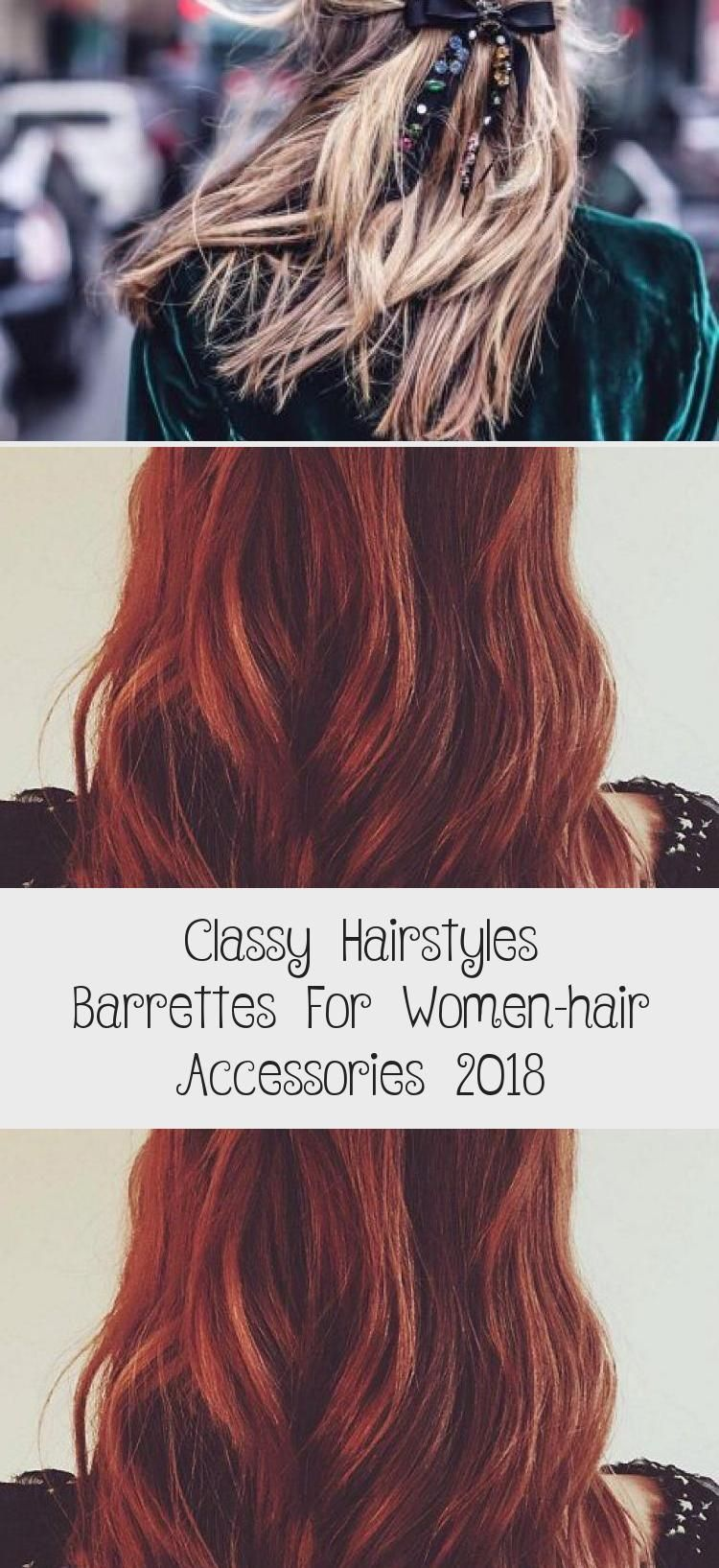 Classy Hairstyles Barrettes For Women Hair Accessories 2018 Dyedhairtips Dyedhairorange Light In 2020 Classy Hairstyles Womens Hairstyles Hair Accessories For Women
