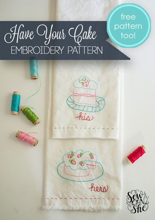 Have your cake easy embroidery pattern free pattern too free have your cake easy embroidery pattern free pattern too dt1010fo