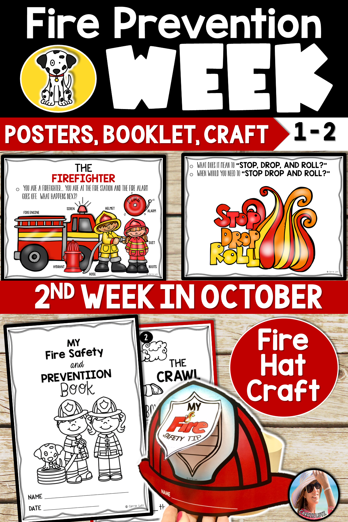 The 2nd Week in October is Fire Prevention Month. You will