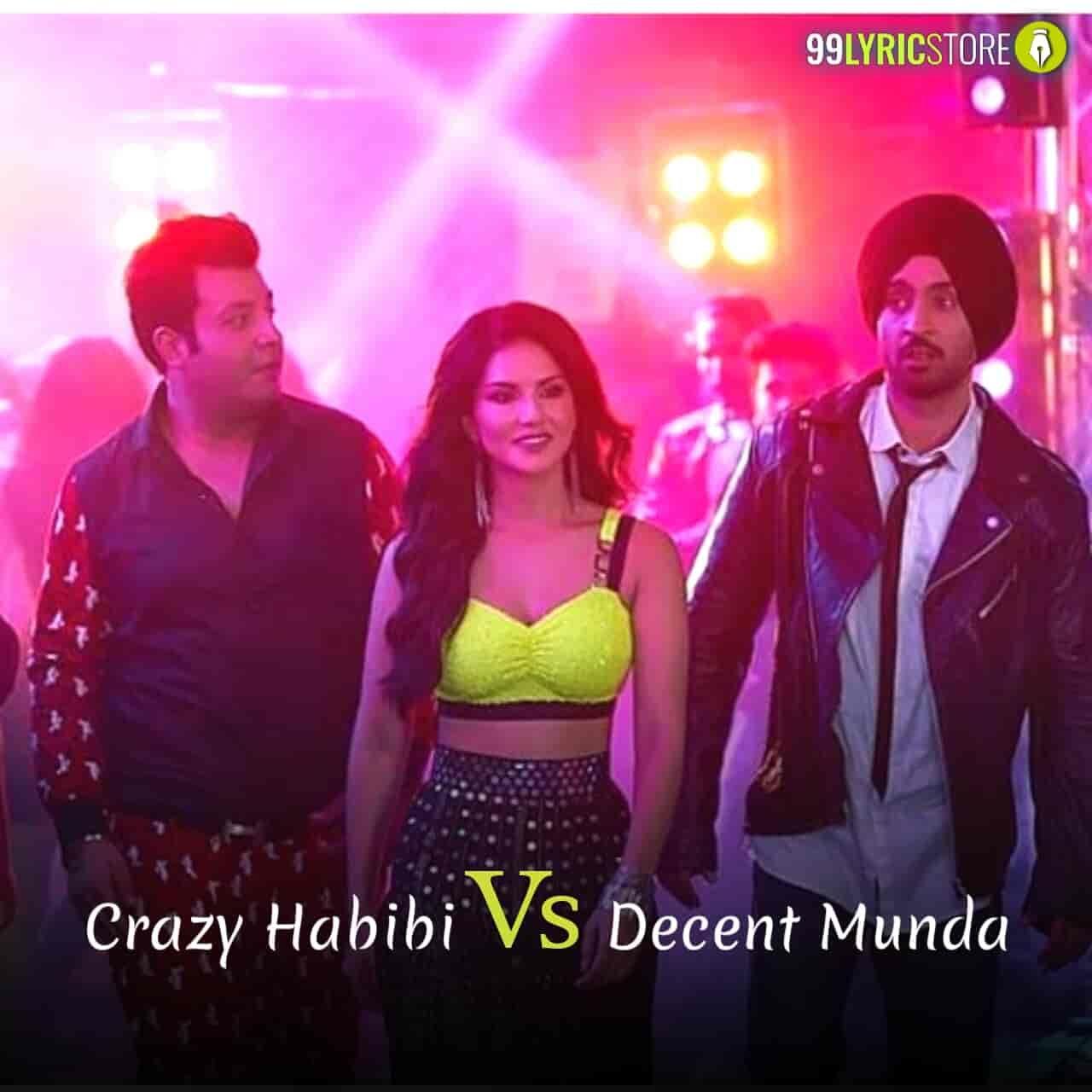 Crazy Habibi Vs Decent Munda Lyrics Guru Randhawa Arjun Patiala Bollywood Movie Patiala Lyrics