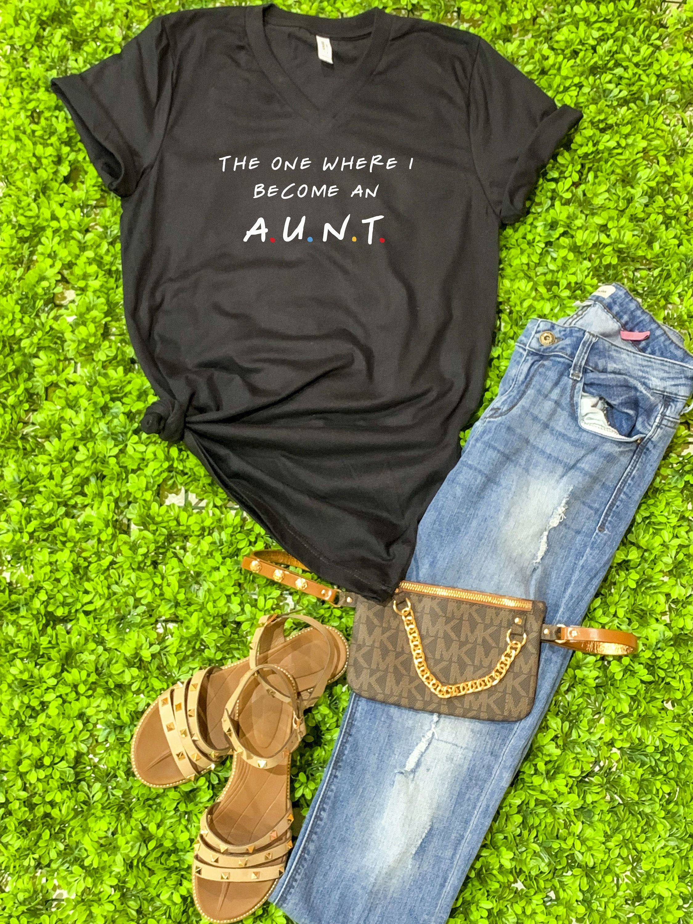 Friends Aunt Shirt- The one where I become an Aunt- Friends inspired tia shirt- Friends- Aunt Proposal- funny aunt shirt- aunt to be shirt-