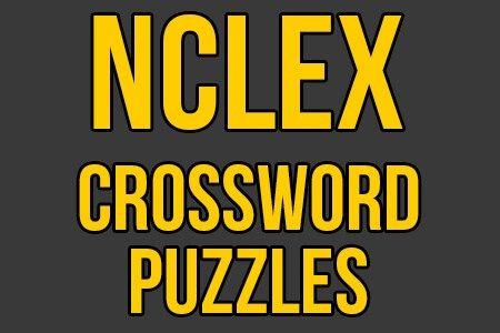 NCLEX Review Crossword Puzzles [NCLEX Practice PDF | NCLEX Study