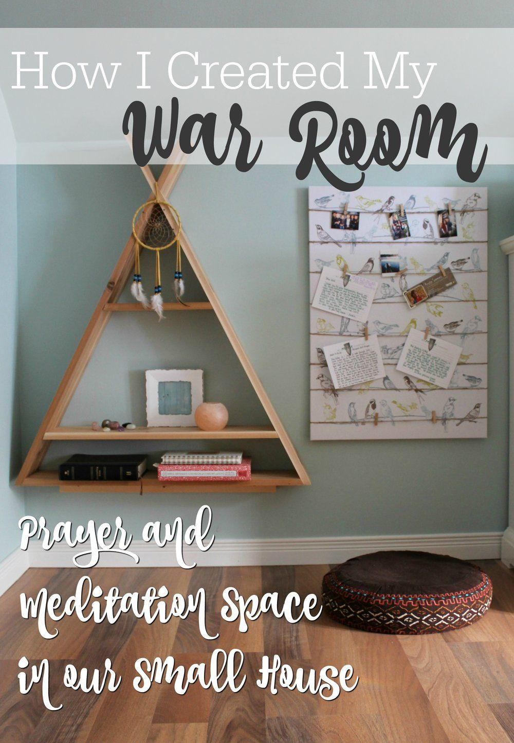 "Creating A Meditation Space creating my ""war room"" 
