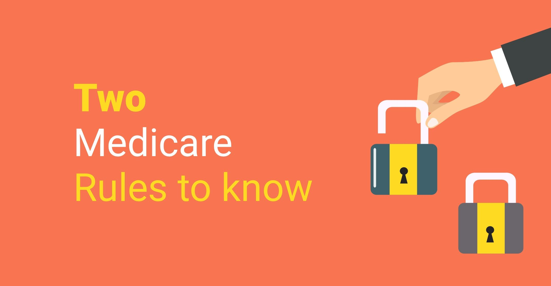 Two new medicare rules to know health care health the unit