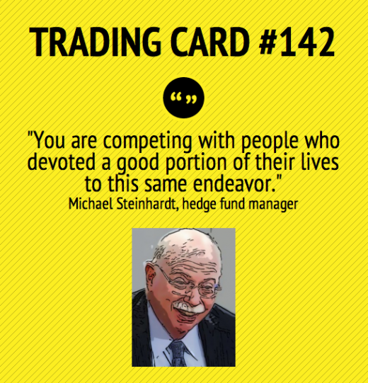 Penny Stock Quotes Real Time: Trading Card #142: You Have Tough Competition By Michael