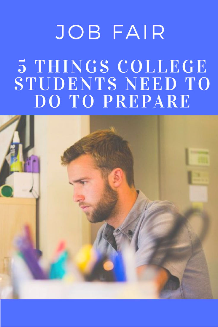 job fair the things college kids should do now to prepare job fair the 5 things college kids should do now to prepare