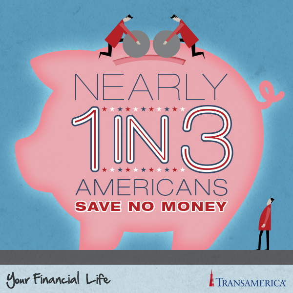 Nearly 1 in 3 Americans save no money. Life insurance