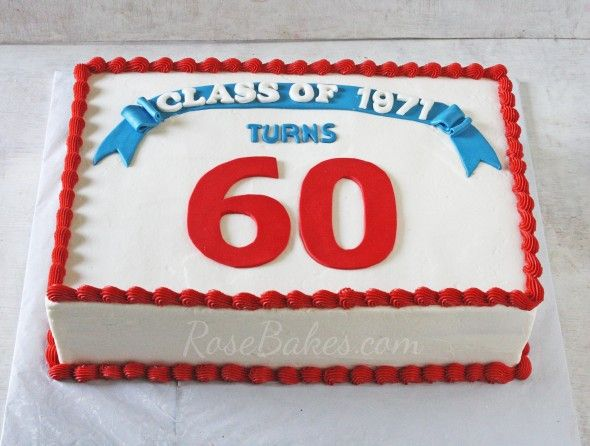 Class Reunion Cake With Images Class Reunion High School