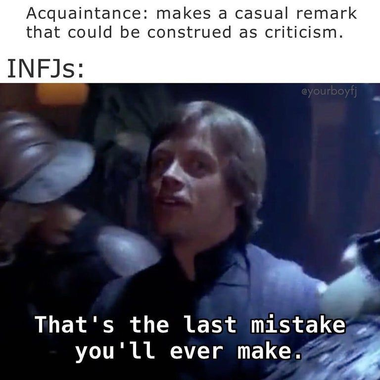 It Would Be A Shame If You Were Suddenly Doorslammed Infjmemes Funny Phrases Humor Memes