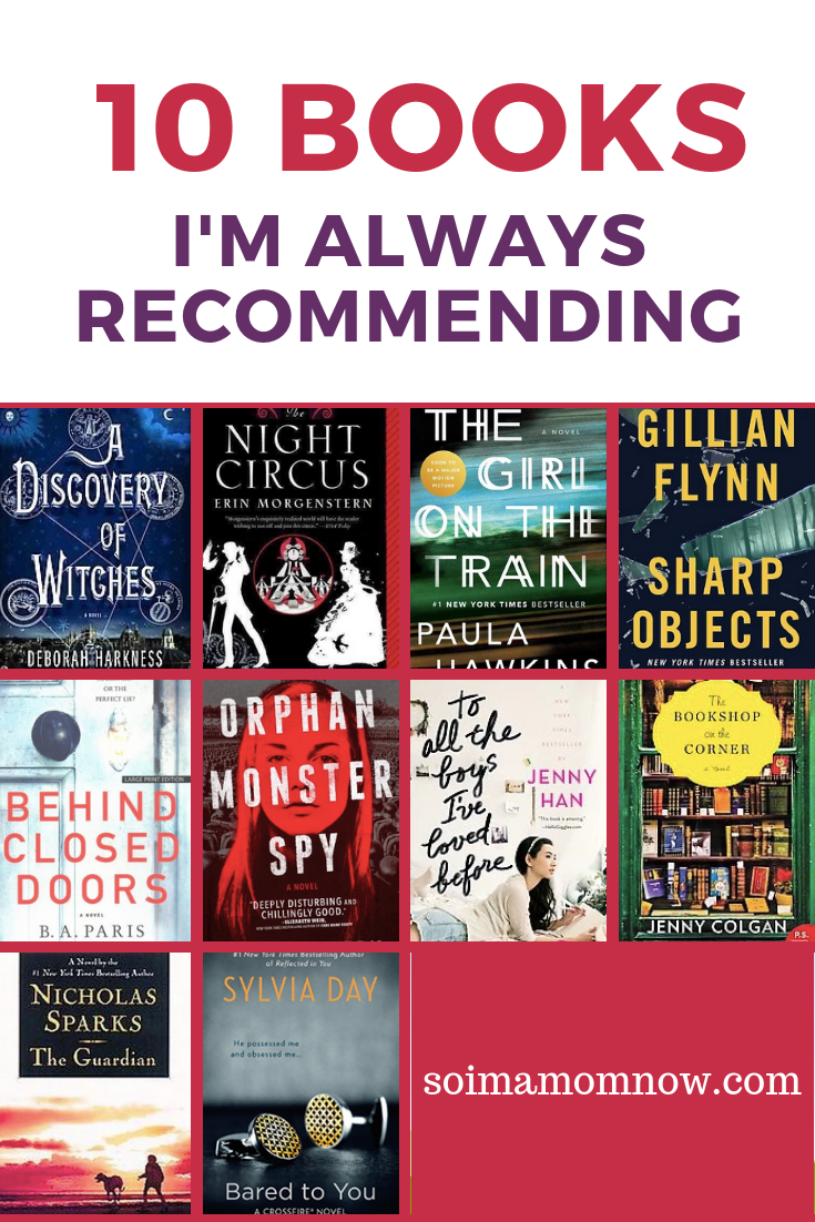 10 Books I Am Always Recommending Best Selling Books Must Read Book Club Books Good Books