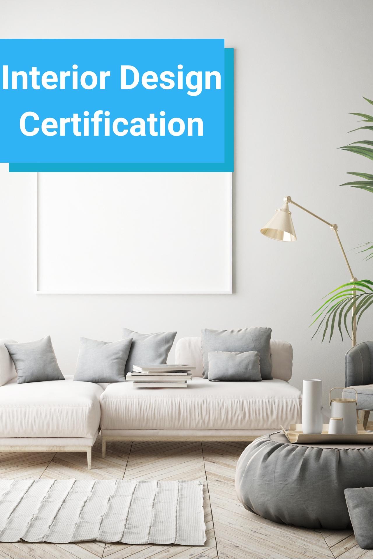 Online Interior Design Certification - $26 USD