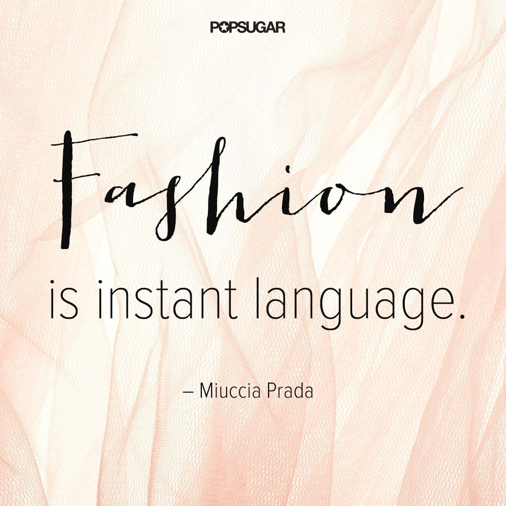 Fashion Designer Quotes 34 Famous Fashion Quotes Perfect For Your Pinterest Board