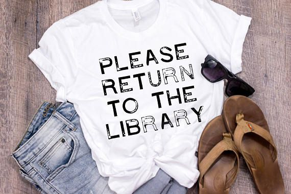 Please Return To The Library Shirt Librarian Shirt Librarian