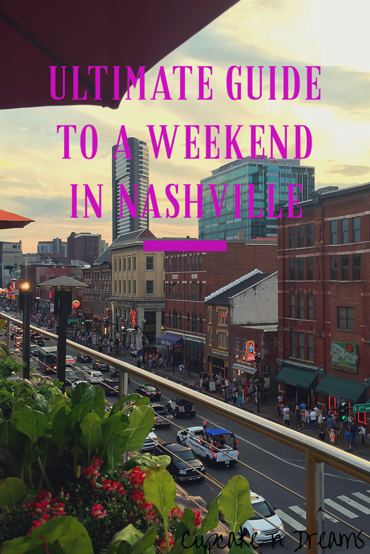 my ultimate guide to a weekend in nashville | city travel guides