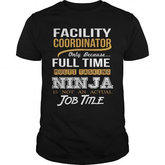 FACILITY COORDINATOR - NINJA WHITE Job Shirts Pinterest Coupon