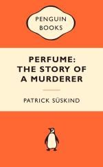 Booktopia - Perfume : The Story Of A Murderer : Popular Penguins by Patrick Suskind, 9780141037509. Buy this book online.