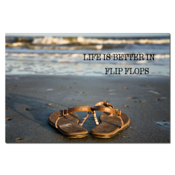 Life is Better in Flip Flops Smile Pass It On Poster