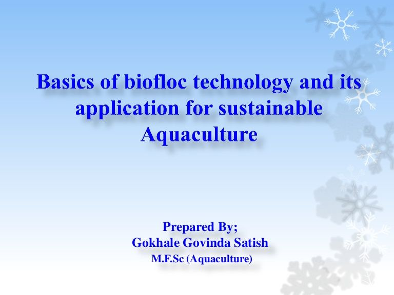 Basics of Biofloc Technology & Its Application For
