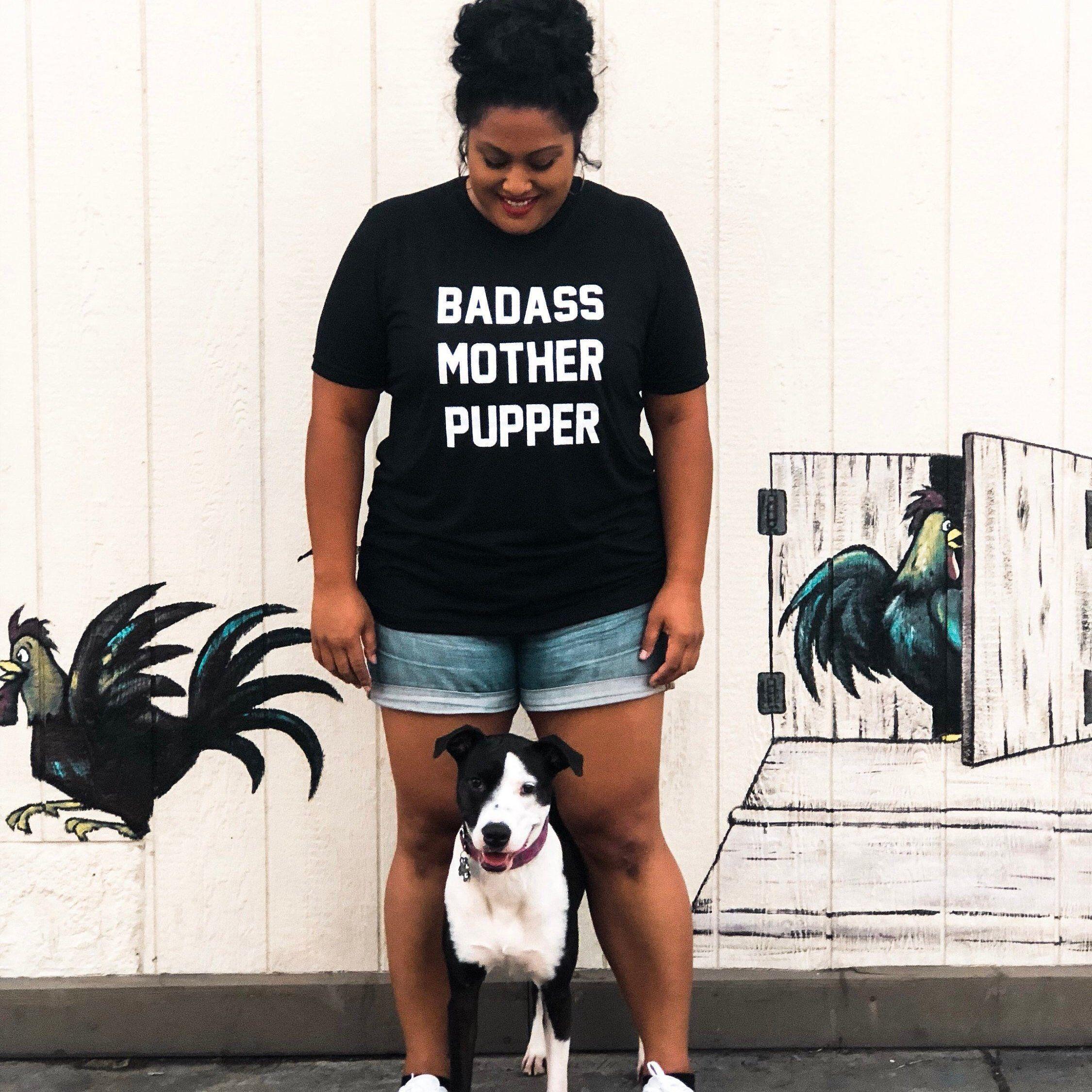 Badass Mother Pupper Funny Dog Shirts For Women Super Soft Cute