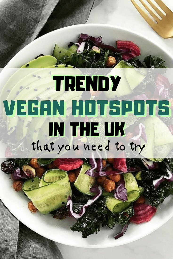 The Trendiest Vegan Hotspots In The Uk To Visit This Year Society19 Uk Vegan Restaurants Vegetarian Travel Best Vegan Restaurants