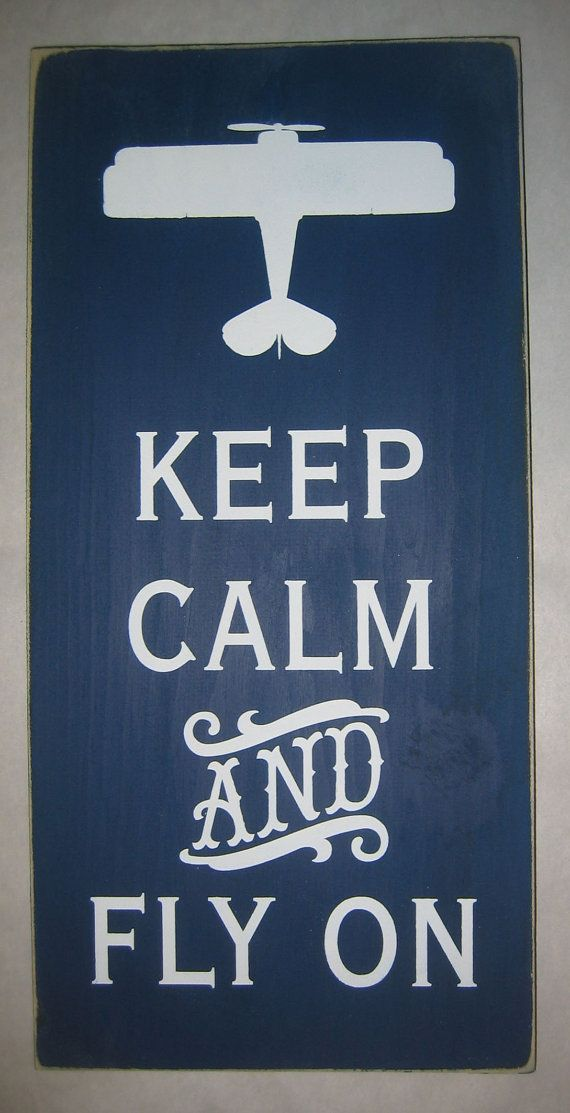 Keep Calm And Fly On Airplane Flying Sign by CottageSignShoppe