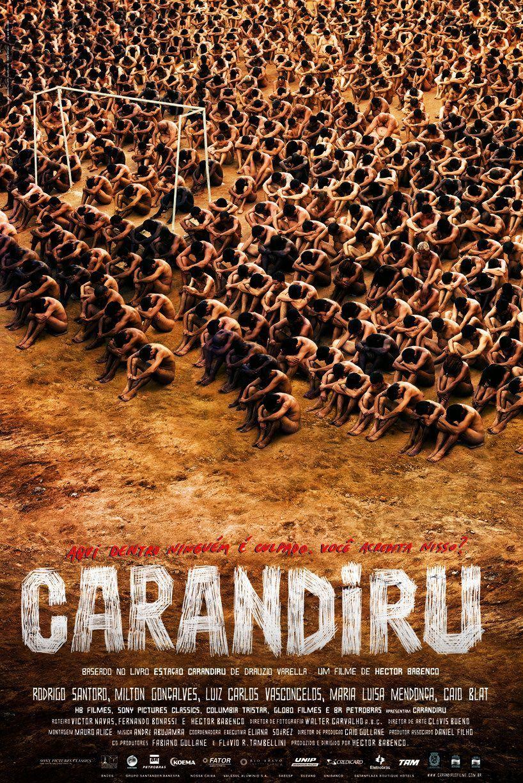 Carandiru O Filme Filmes Brasileiros Melhores Filmes