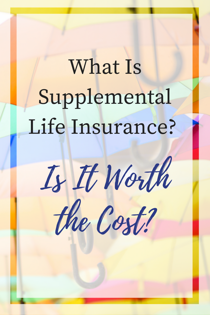 What is Supplemental Life Insurance and is it Worth the