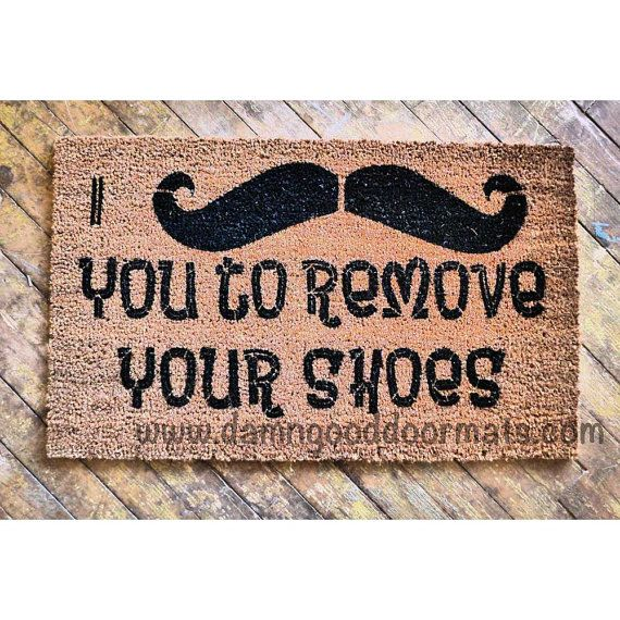 I Mustache You To Remove Your Shoes Funny Novelty Doormat