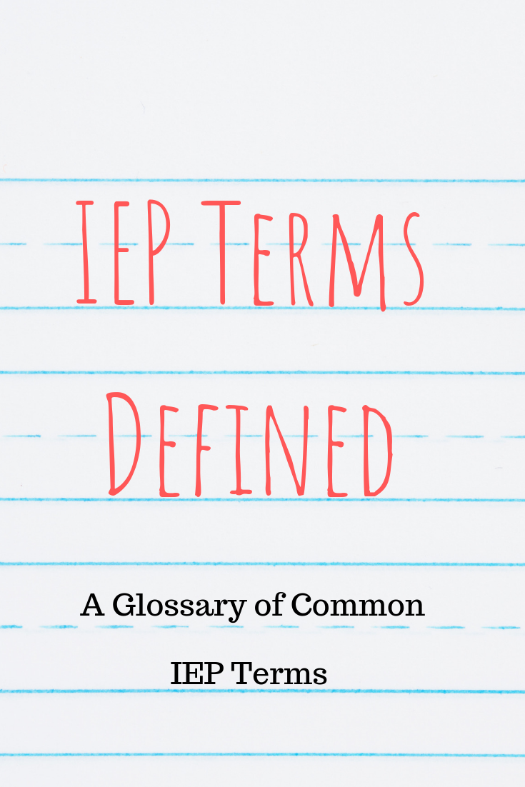 Glossary Of Terms To Help Parents >> There Are So Many Terms Related To Ieps This Post Serves As A
