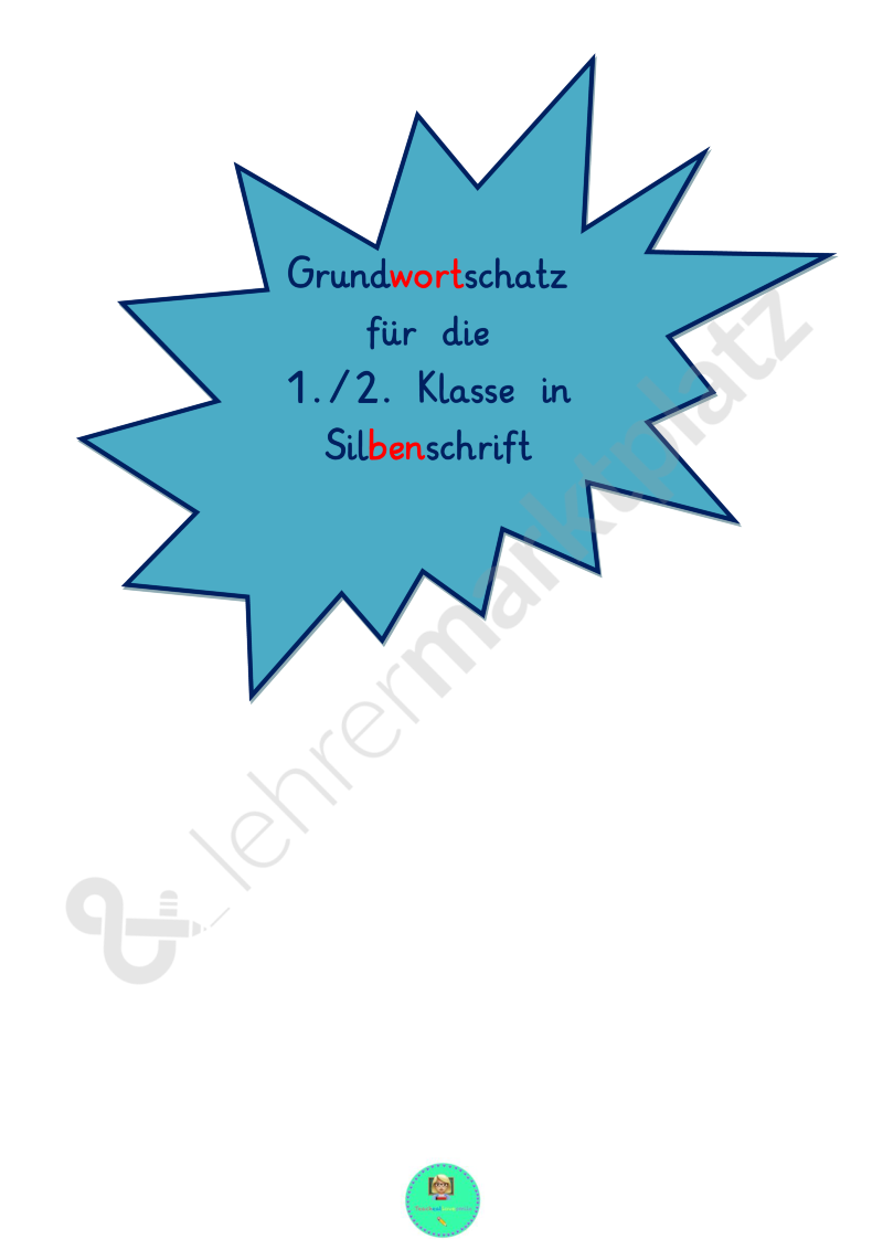 Grundwortschatz 1./2.Klasse in Silbenschrift | Deutsch ...