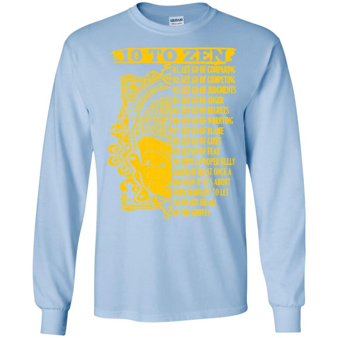 10 TO ZEN G240 Gildan LS Ultra Cotton T-Shirt