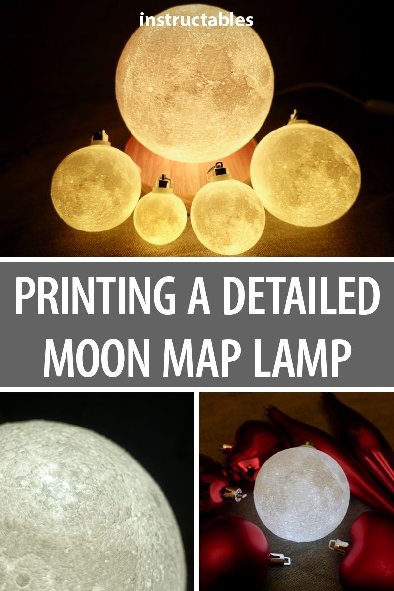 Progressive Detail Moon Lamp How To Make Light 3d Printing Projects Moon Map