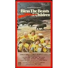 """""""Bless the Beasts and the Children"""" - great movie from my youth."""