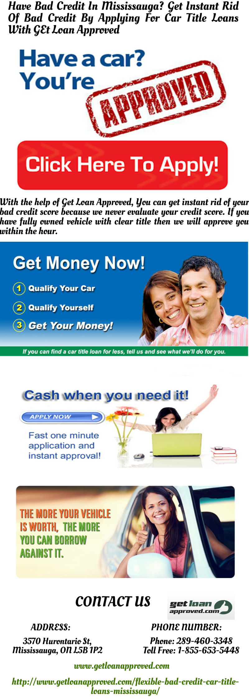 With Get Loan Approved You Can Get The Money You Need Today By Applying For A Bad Credit Car Title Loan Mi Bad Credit Car Loan Bad Credit Loans For Bad