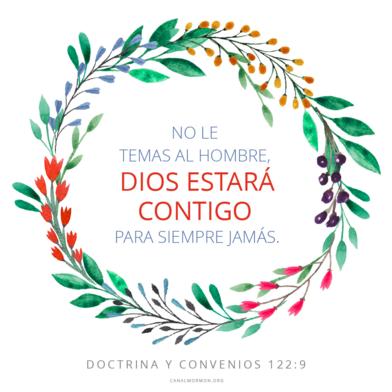 ...Dios estará contigo para siempre jamás. (Doctrina y Convenios 122:9)